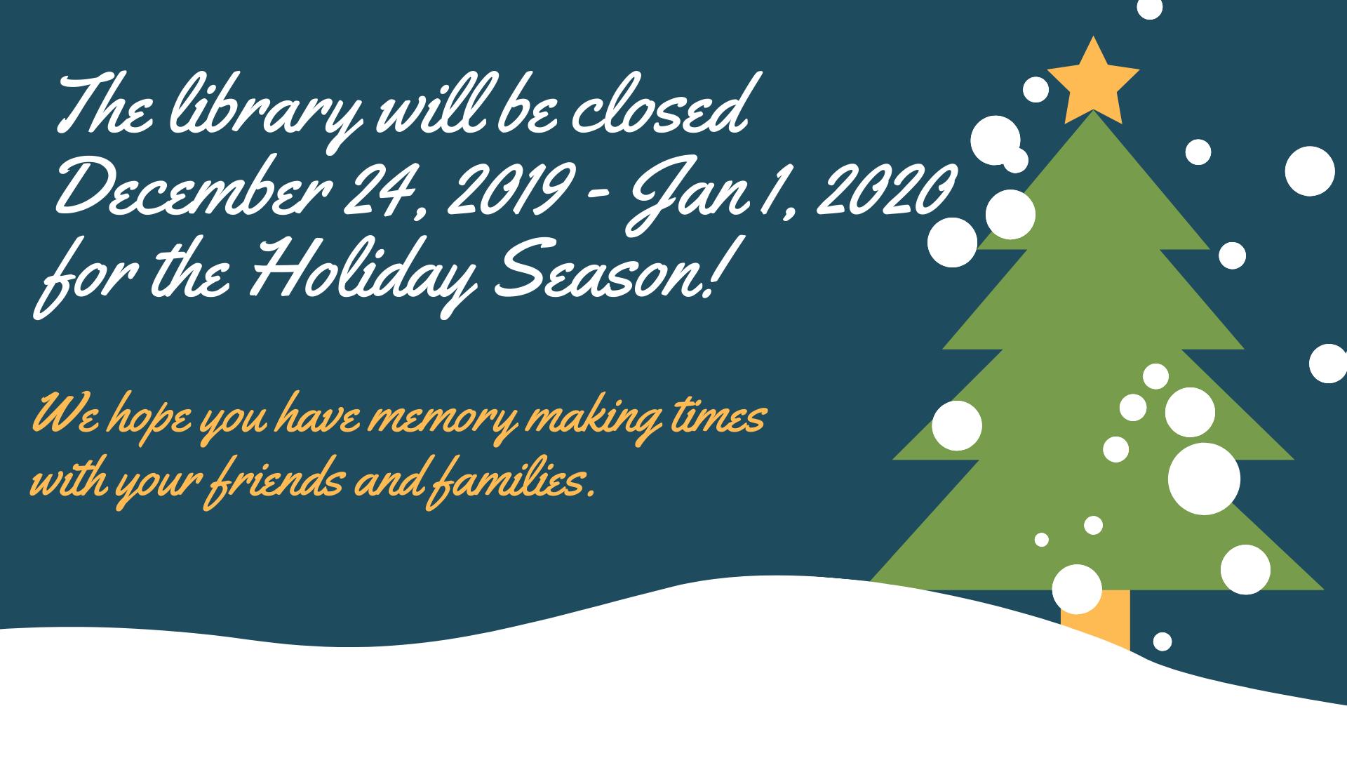 12/24/19  Enjoy Your Holidays!